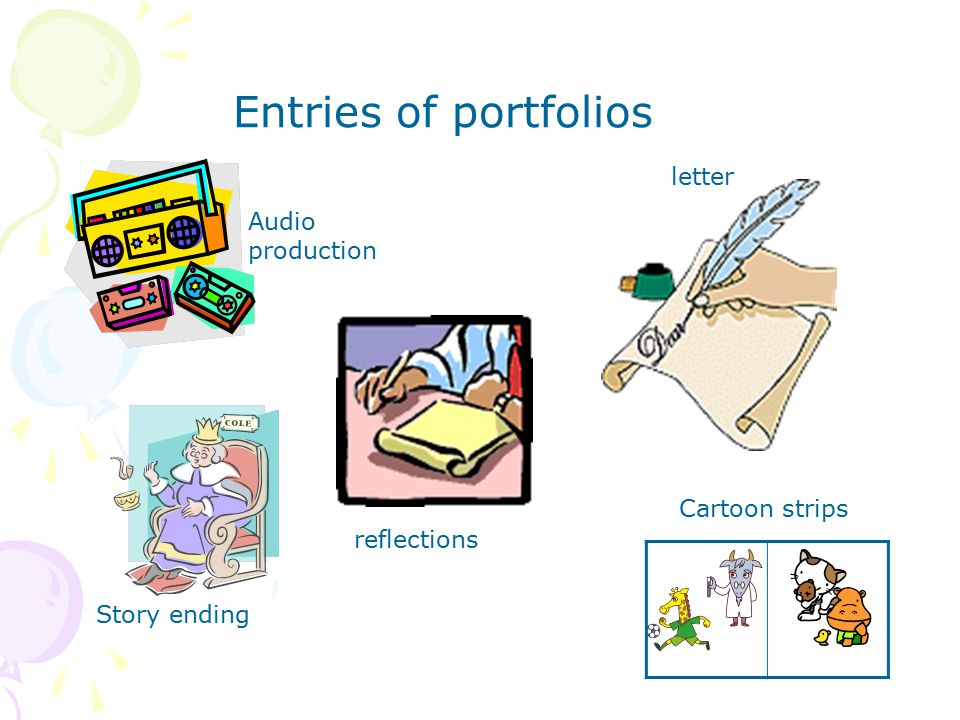 Entries of portfolios Story ending letter Audio production reflections Cartoon strips