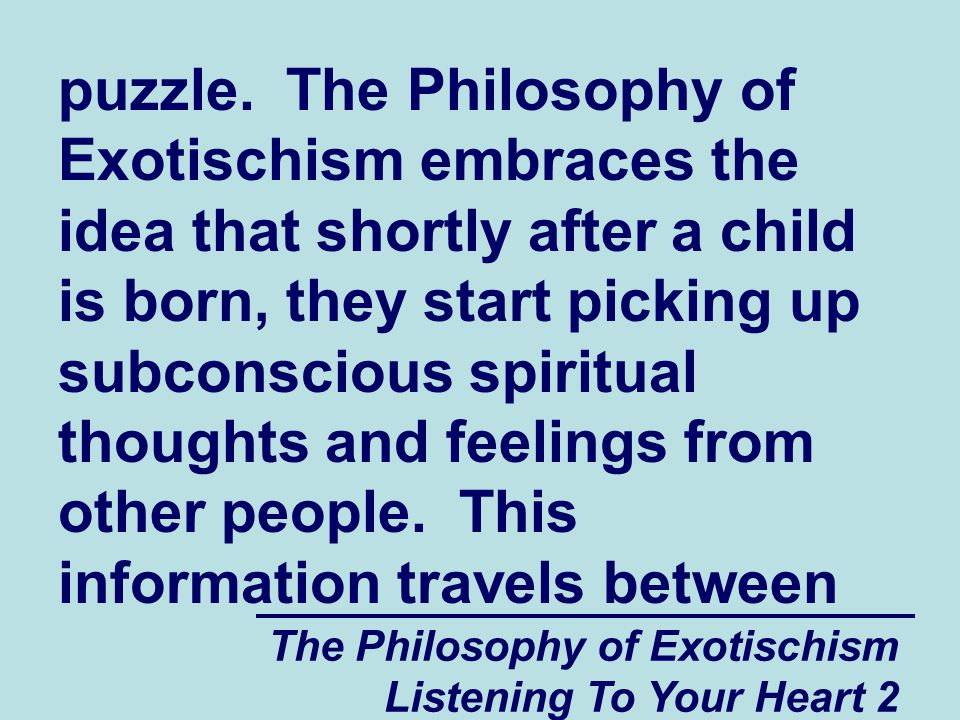 The Philosophy of Exotischism Listening To Your Heart 2 puzzle.