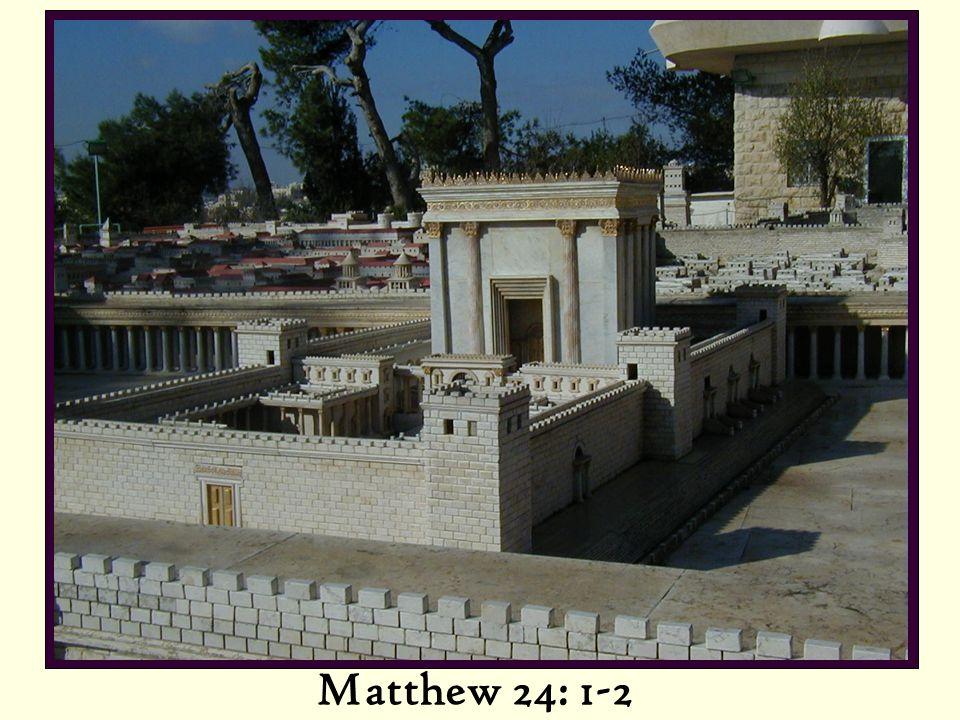Matthew 24: 1-2