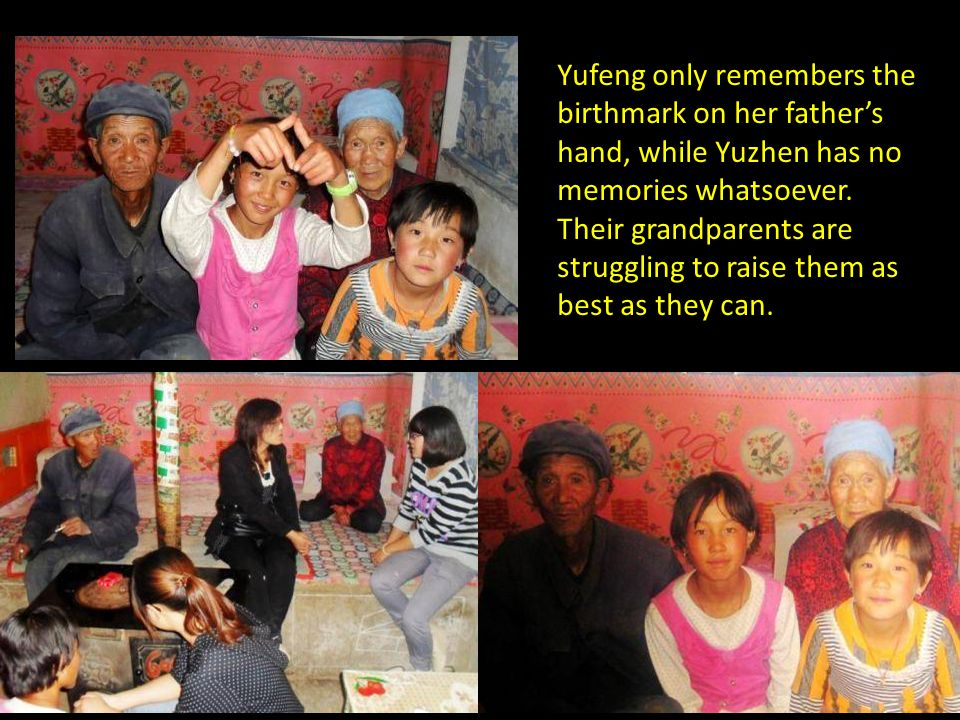 10-year old Wang Yufeng and her 9-year old sister Wang Yuzhen had not seen their parents for 8 years.