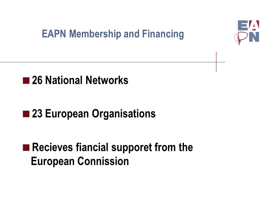 EAPN some achievments  Sustained and Growing Network  New Articles in the EU Treaties  EU Social Inclusion Strategy (OMC on Social Proection and Social Inclusion  EU Programme to support the strategy (PROGRESS)  EU Recommendation on Active Inclusion (Adequacy of Income, Access to Services, Support for access to employment)  Partnership Principle in Structural Funds  EU Meetings of People Experiencing Poverty  2010 EU Year Against Poverty and Social Exclusion