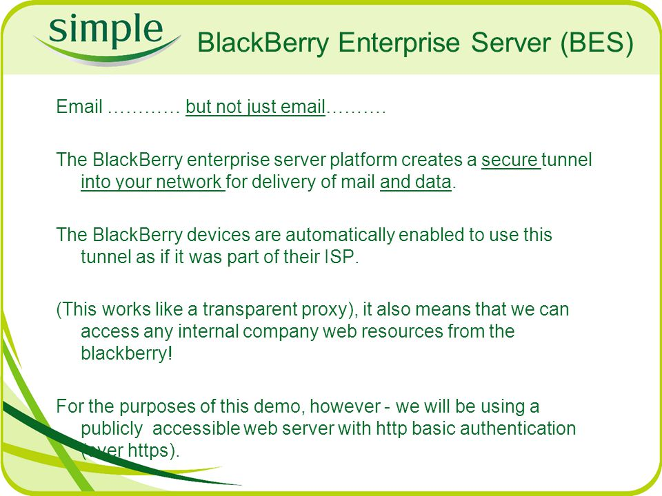 BlackBerry Enterprise Server (BES) Email ………… but not just email……….