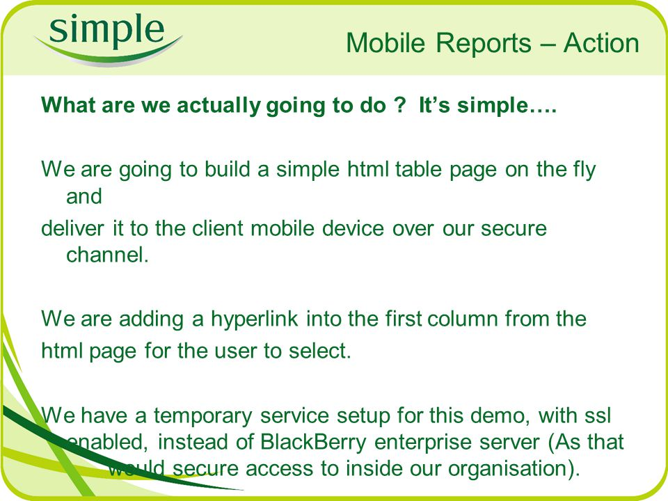 Mobile Reports – Action What are we actually going to do .