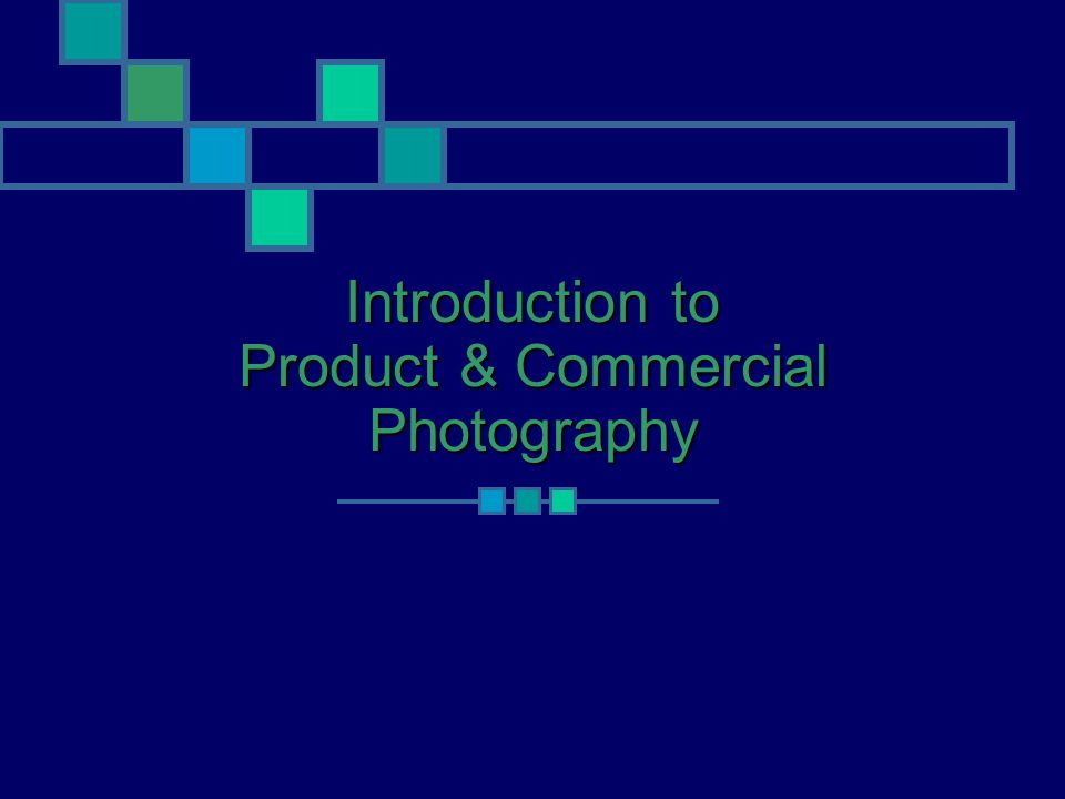 Introduction to Product & Commercial Photography