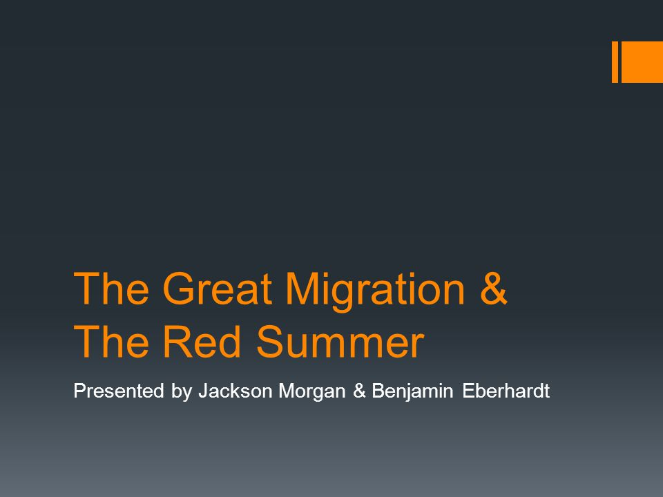 The Great Migration & The Red Summer Presented by Jackson Morgan & Benjamin Eberhardt