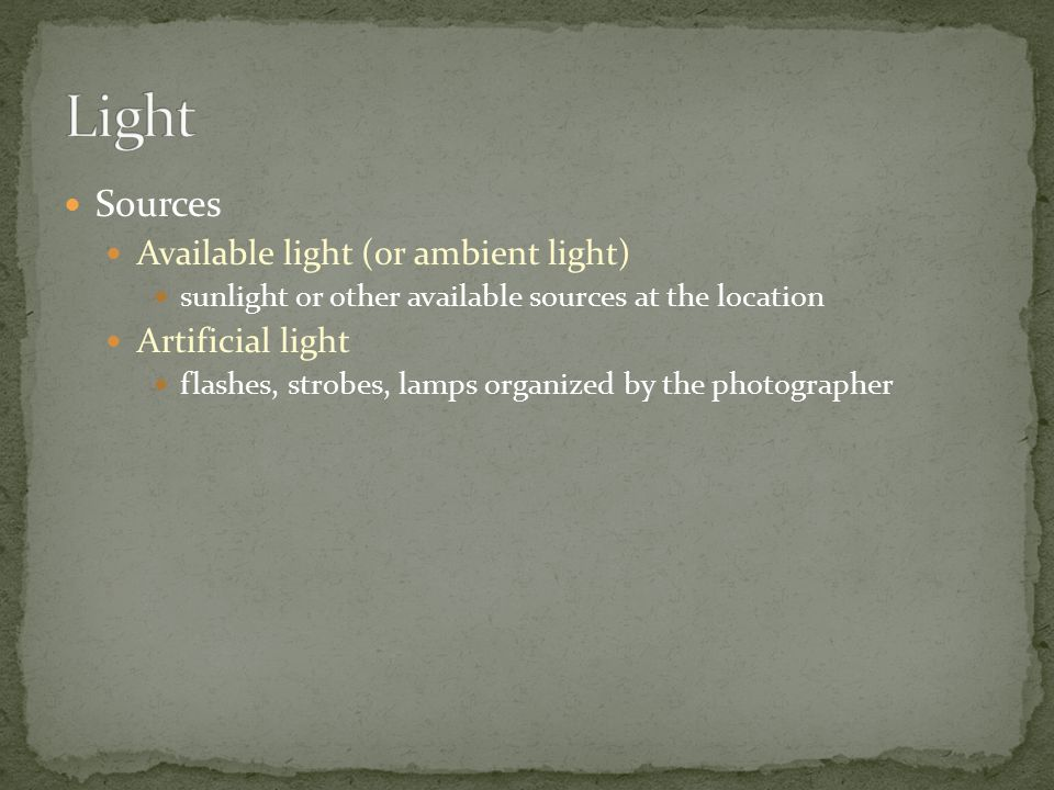 Frontlight Light in front of the subject (behind the camera) Creates a flat, often dull light