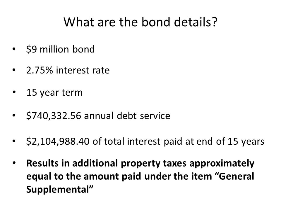 $9 million bond What are the bond details.