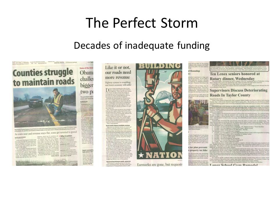 The Perfect Storm Decades of inadequate funding