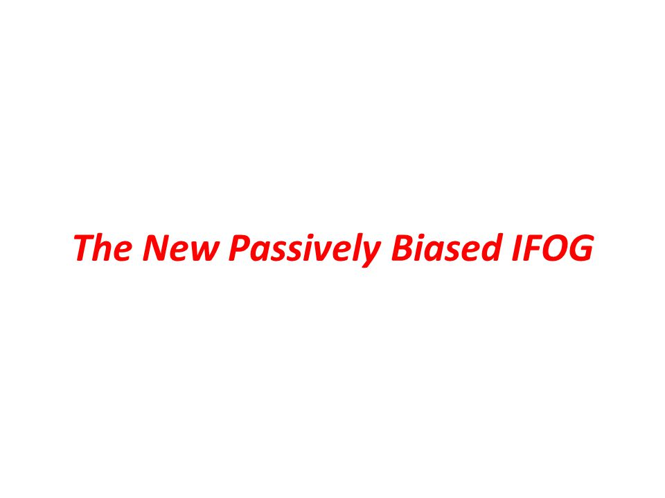 The New Passively Biased IFOG