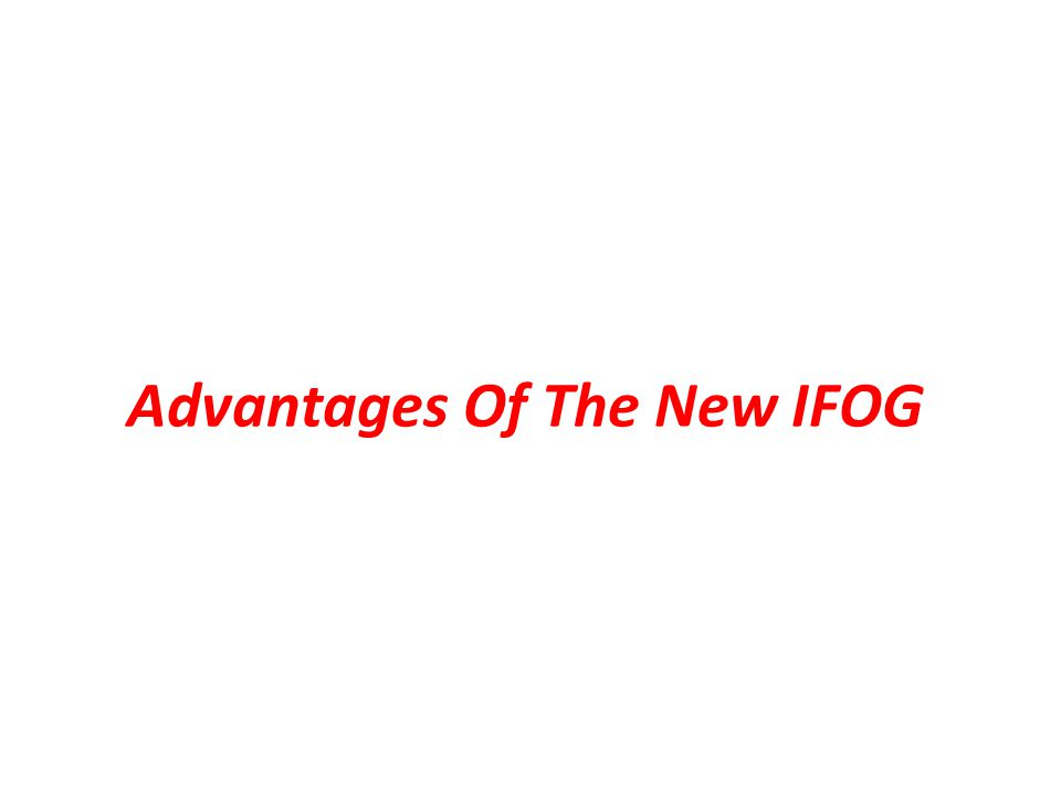 Advantages Of The New IFOG
