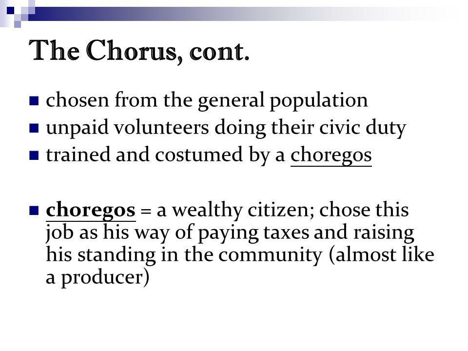The Chorus, cont.