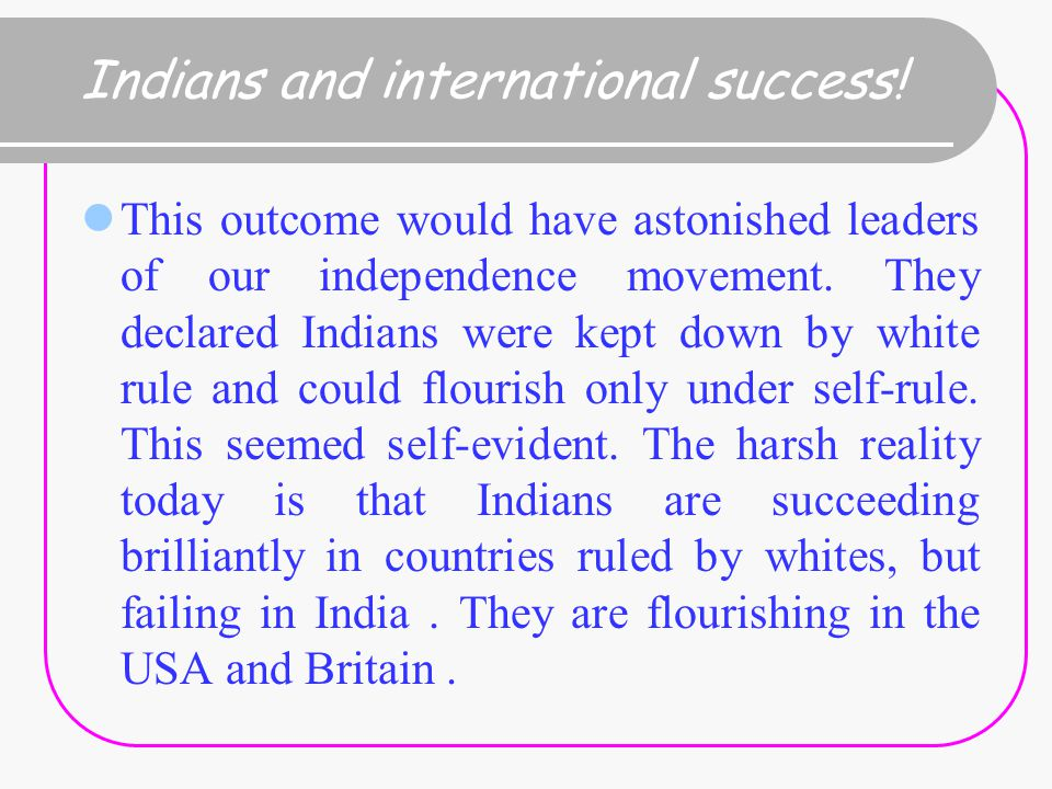 Indians and international success.