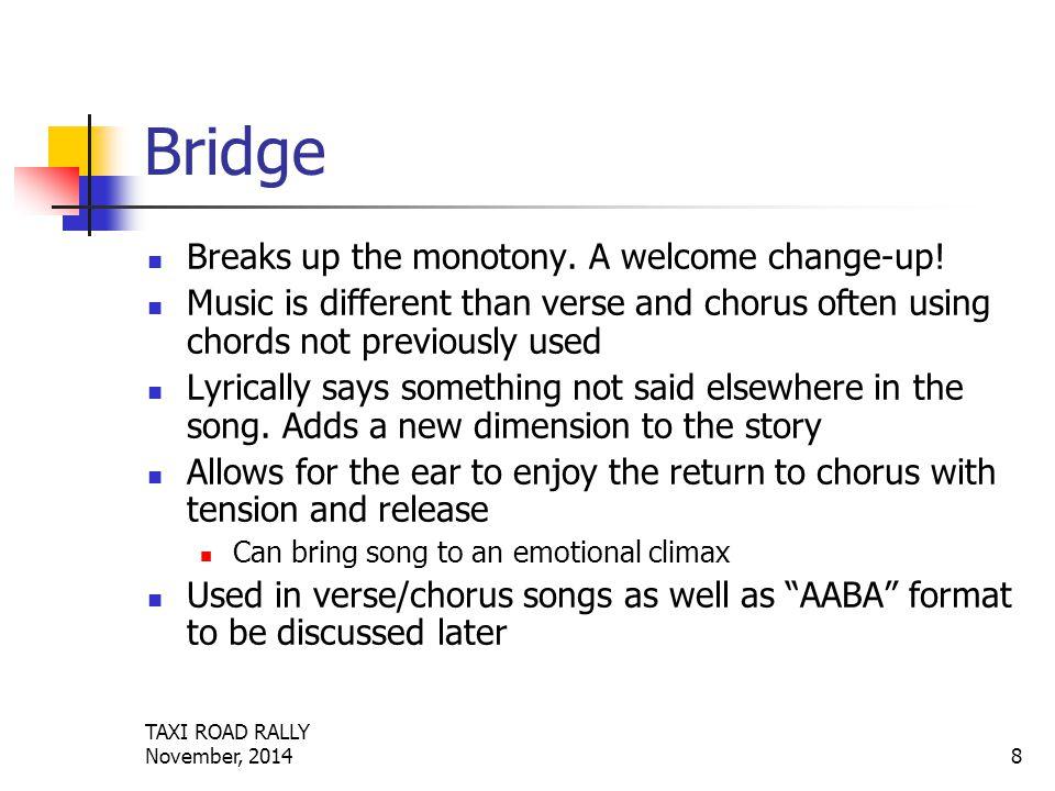 TAXI ROAD RALLY November, 20148 Bridge Breaks up the monotony.