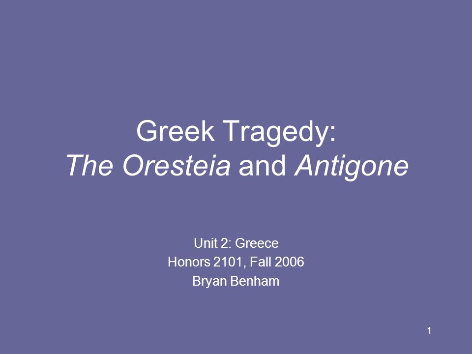 2 Classical Greek Drama Written for and performed at dramatic competition during Dionysian festival at Athens.