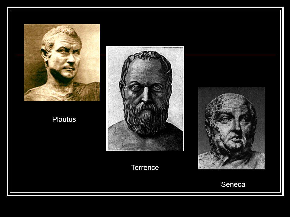 Plautus Terrence Seneca