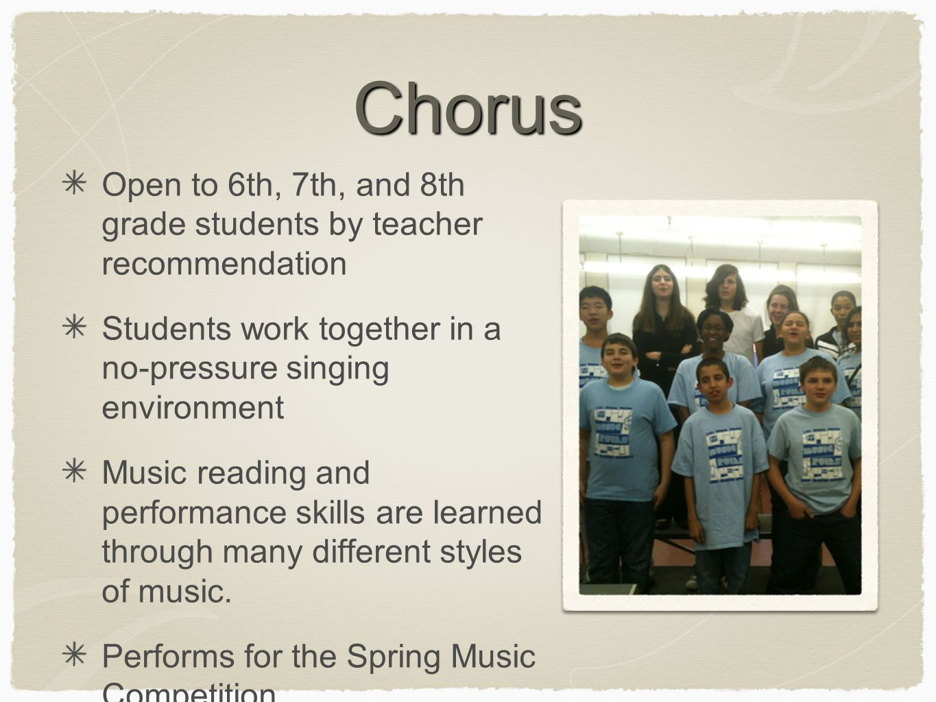 Additional Playing Opportunities All-State Band, Chorus, and Jazz Band DMEA Solo & Ensemble Festival Music In Our Schools Month Concert with CHS Middle School Band Day at a CHS Football Game End of the year music trip: 6 Flags Great Adventure or Hershey Park
