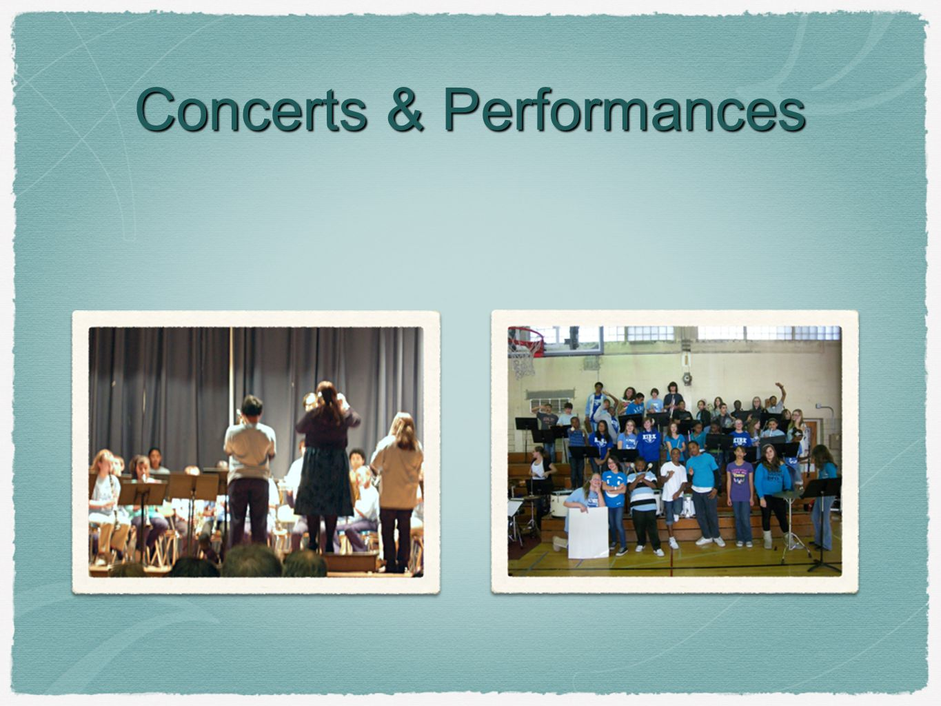 Concerts & Performances