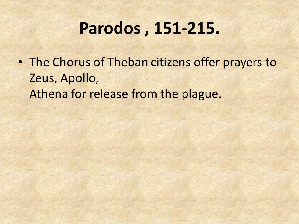 Parodos, 151-215.