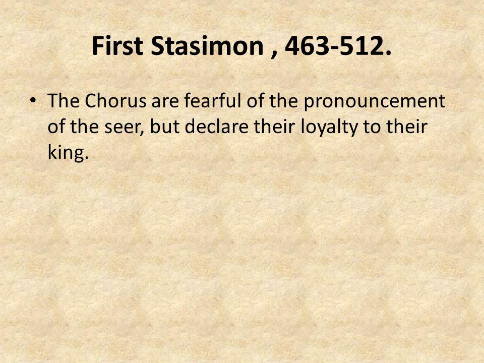 First Stasimon, 463-512.