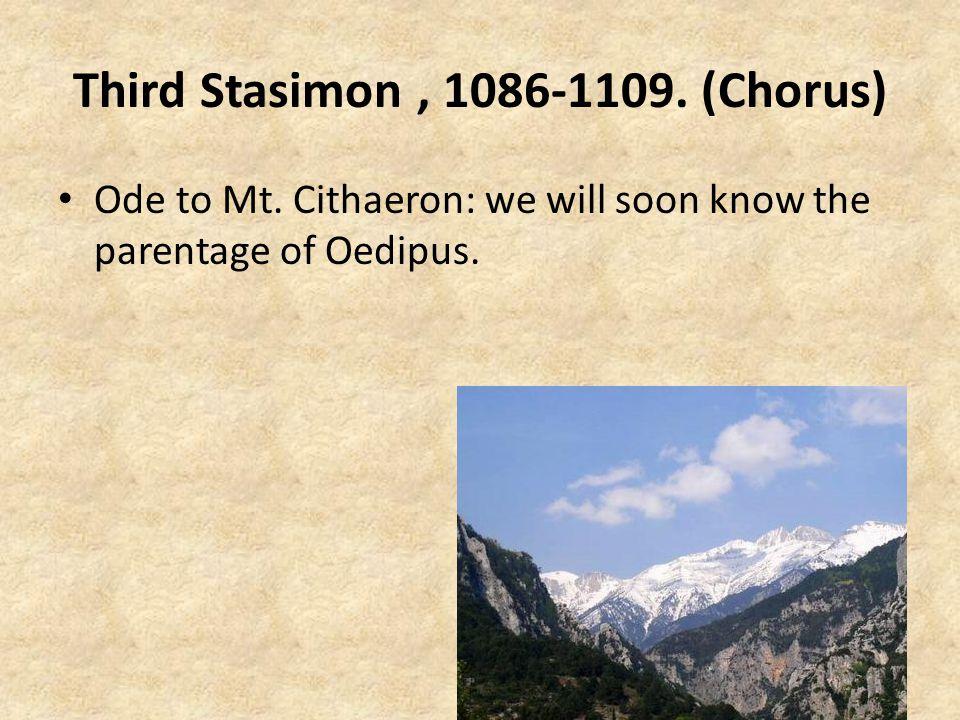 Third Stasimon, 1086-1109.(Chorus) Ode to Mt.