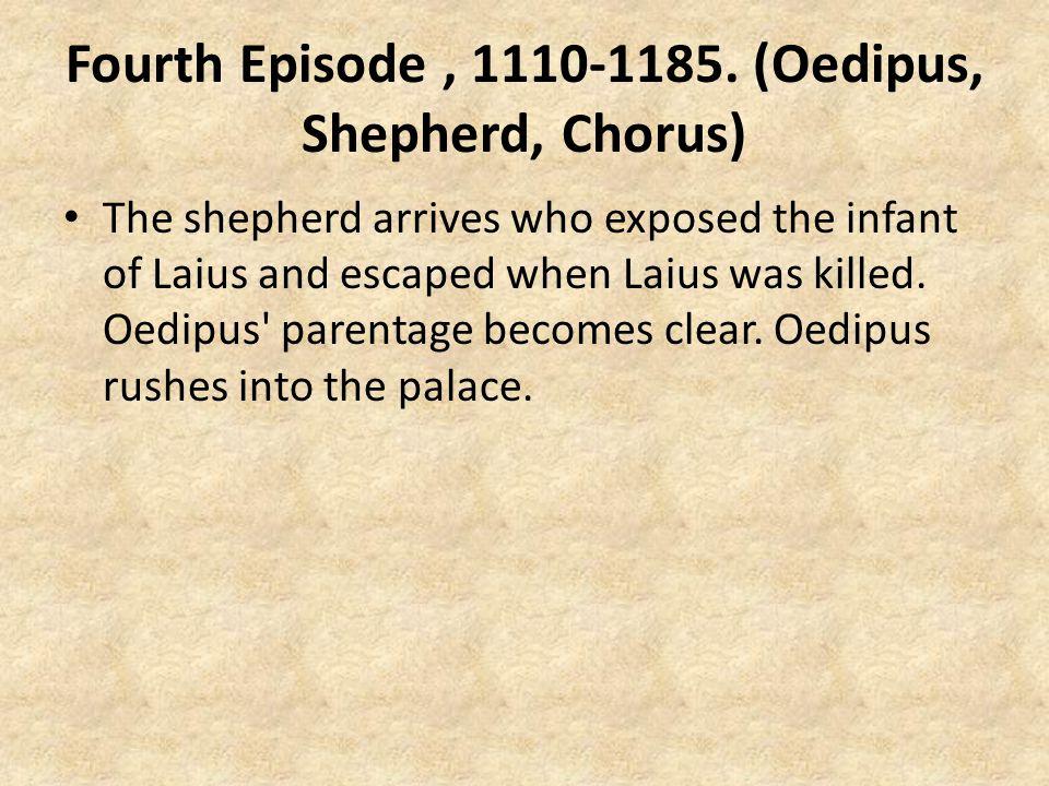 Fourth Episode, 1110-1185.