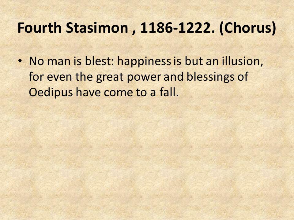 Fourth Stasimon, 1186-1222.