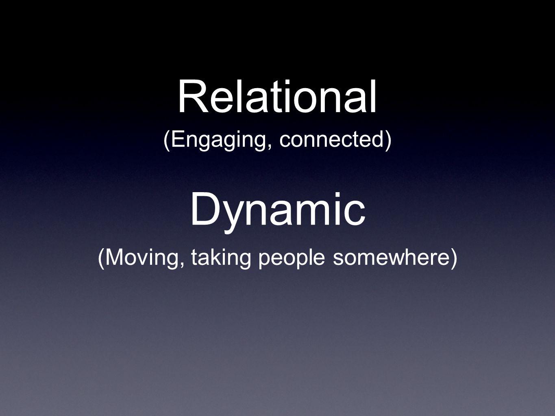 Relational Focus people on Christ.