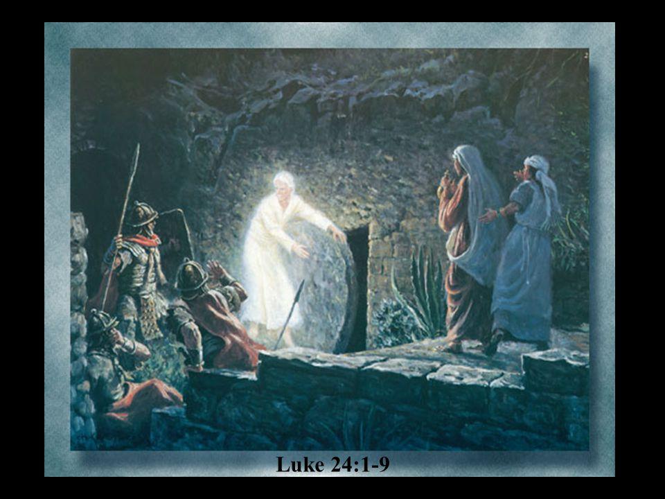 Luke 24:1-9