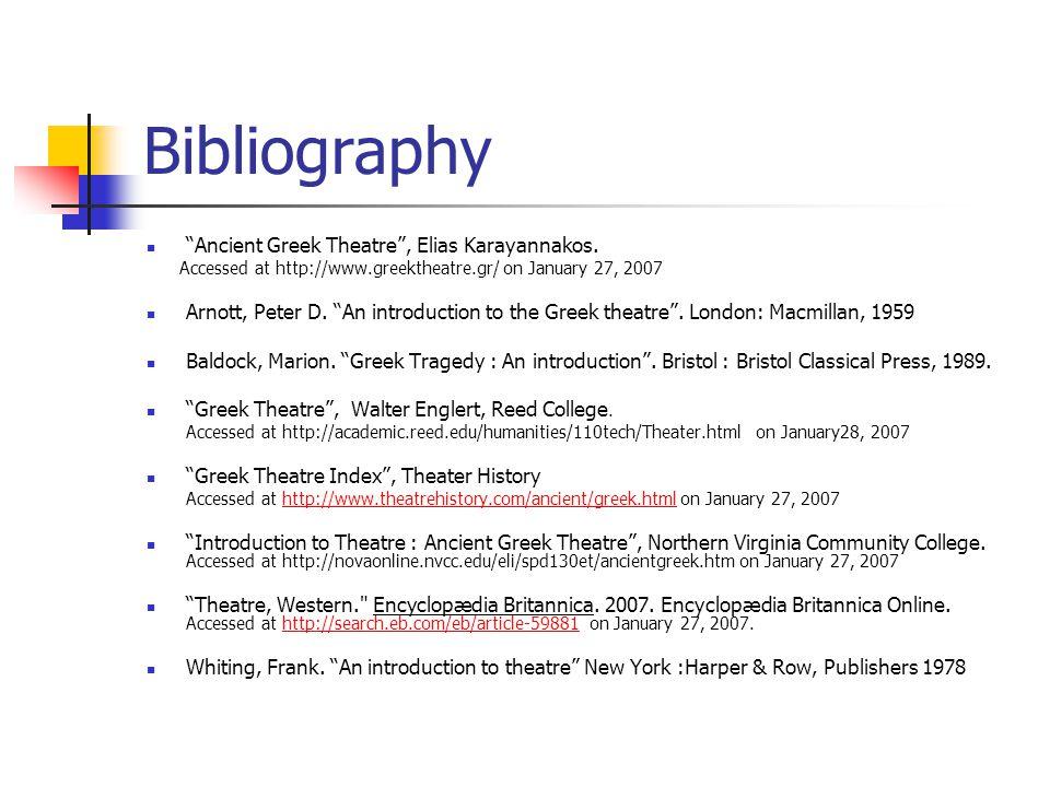 Bibliography Ancient Greek Theatre , Elias Karayannakos.