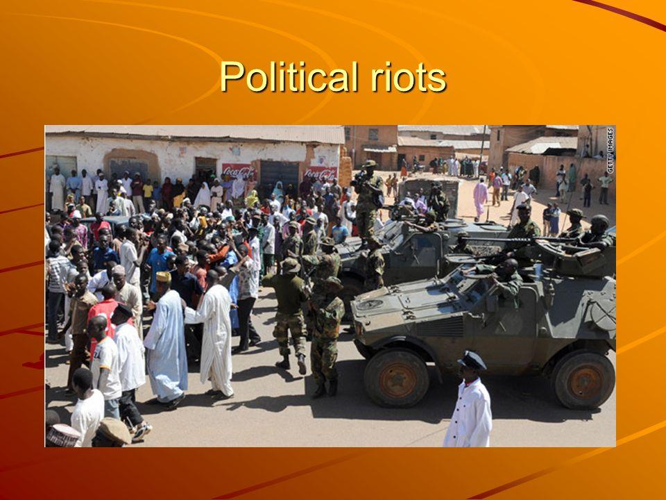 Political riots