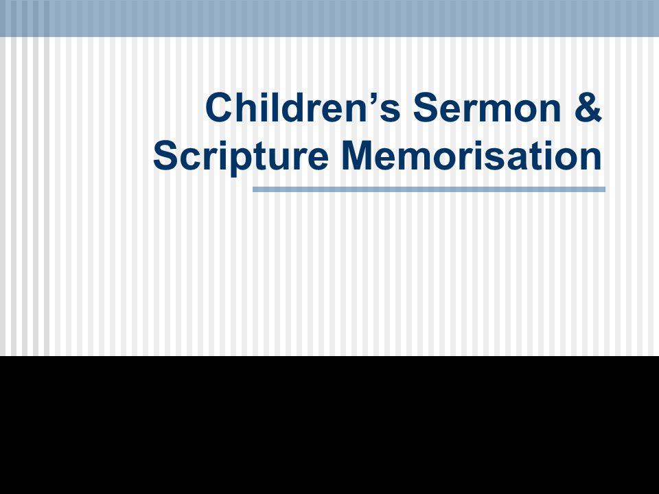 Children's Sermon & Scripture Memorisation
