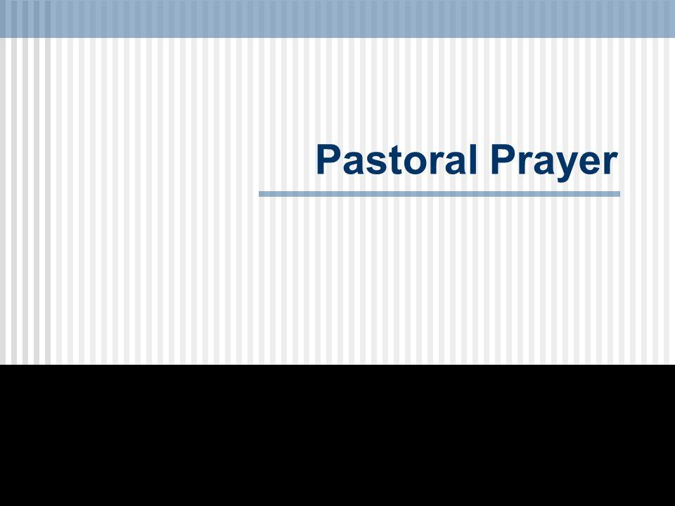Pastoral Prayer