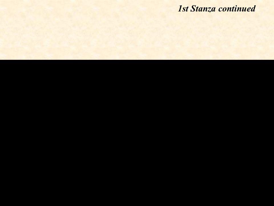1st Stanza continued