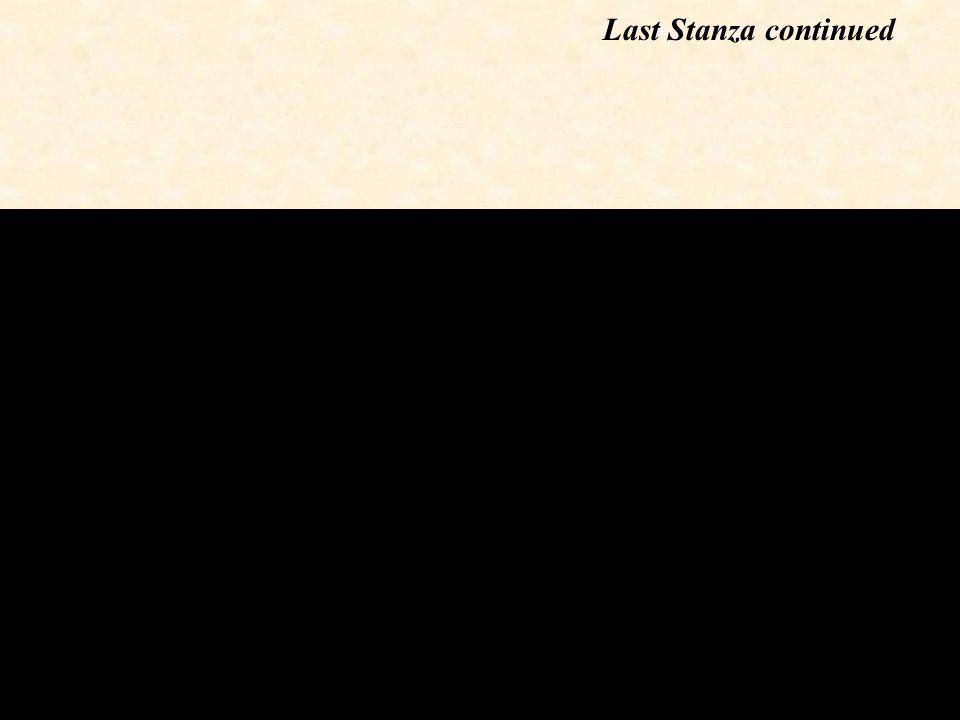 Last Stanza continued