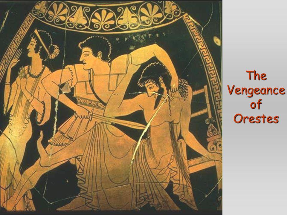 The Vengeance of Orestes
