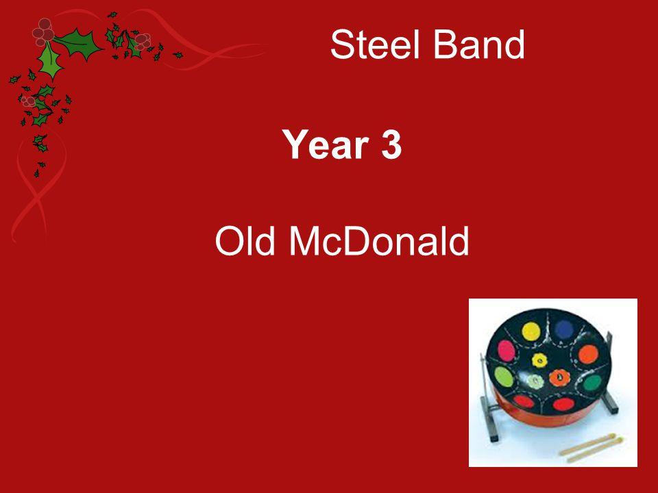 Steel Band Year 3 Old McDonald