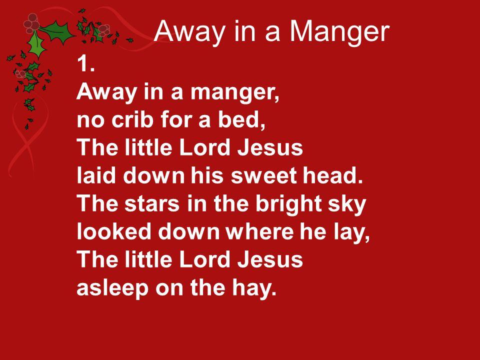 Away in a Manger 2.