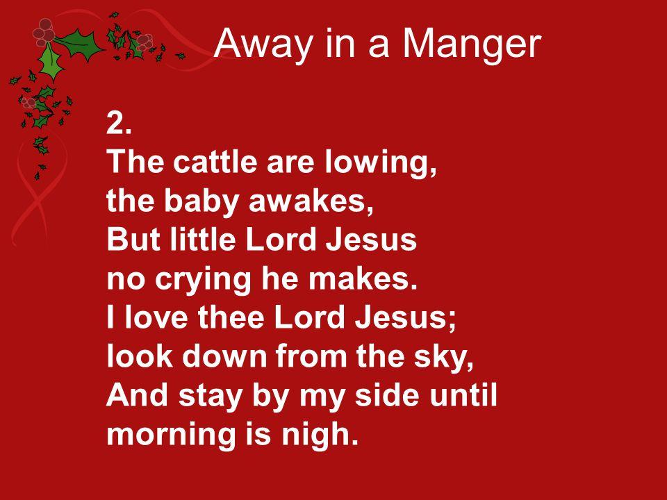 Away in a Manger 3.
