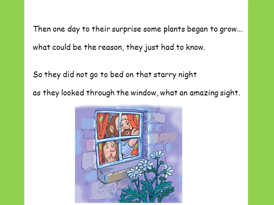 Chorus (Farmer's voice) If you want your plants to grow how can you be sure...