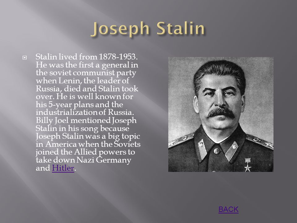  Stalin lived from 1878-1953.