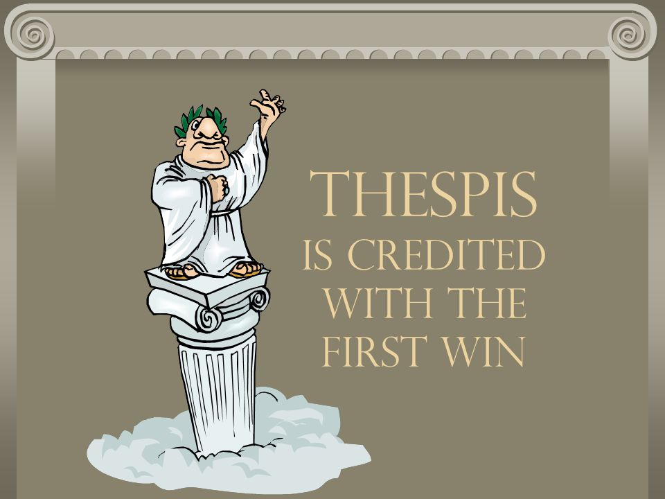 534 BC Athens institutes a contest for the best tragedy at the City of Dionysis (a Major Religious Festival)