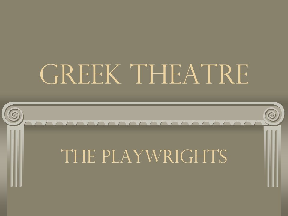 Satyr play Entered into the Dionysian Festival around 500 BC Accompanied the trilogy Written as pure entertainment usually mocking the theme of the previous plays The chorus was portrayed as Satyrs Very little is known about this form of Greek Theatre