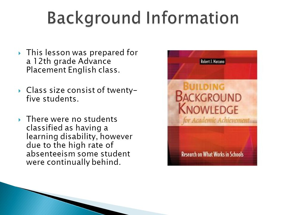  This lesson was prepared for a 12th grade Advance Placement English class.