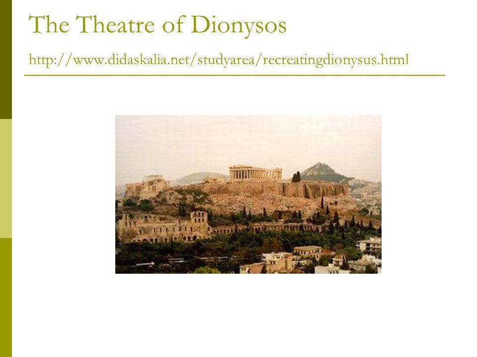 The Theatre of Dionysos http://www.didaskalia.net/studyarea/recreatingdionysus.html
