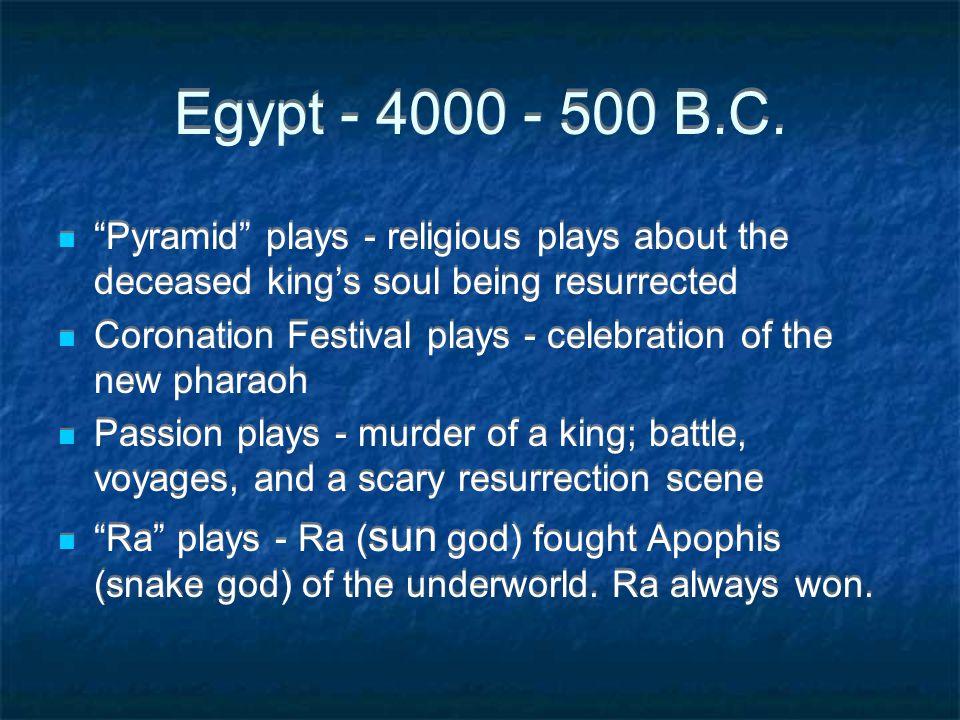 Egypt - 4000 - 500 B.C.