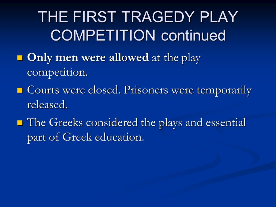 Satyr Plays Satyr Plays were crude, satirical versions (satires) of Greek Tragedies.