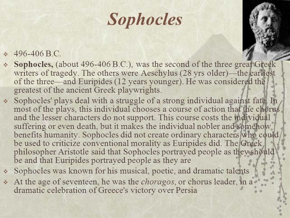 Sophocles  496-406 B.C.