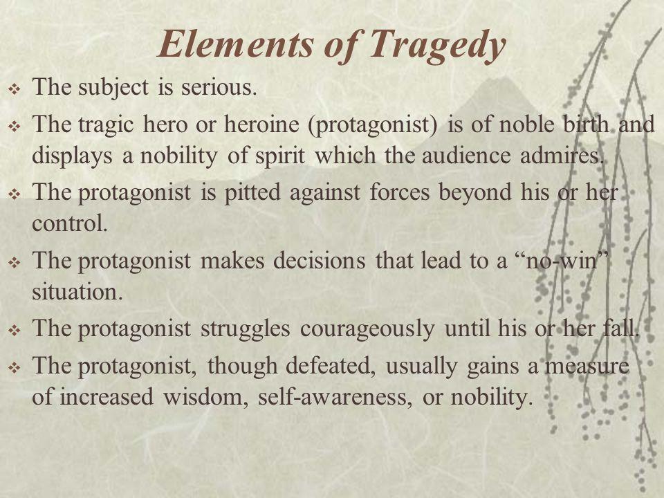 Greek Tragedy  The style of Greek tragedy was ceremonial.