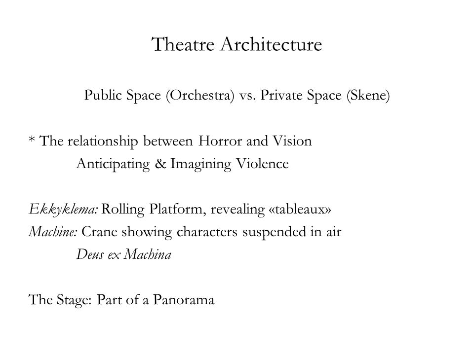Theatre Architecture Public Space (Orchestra) vs.