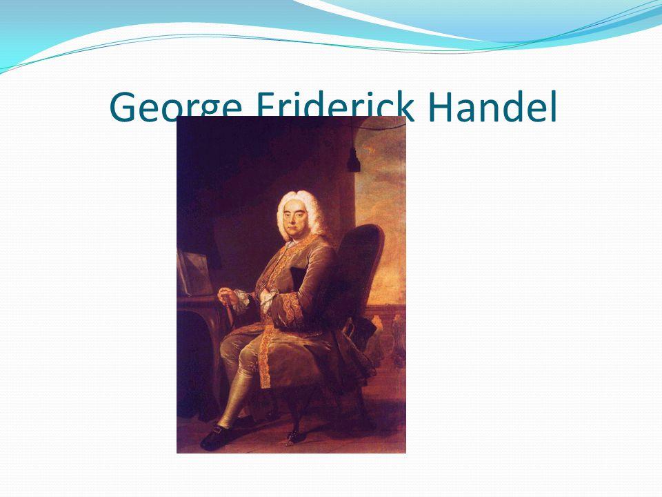 George Friderick Handel